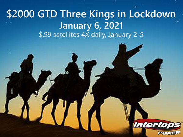 "Win Your Strategy to $2000 GTD ""3 Kings in Lockdown"" Event in $.99 Satellites 4X Every day"