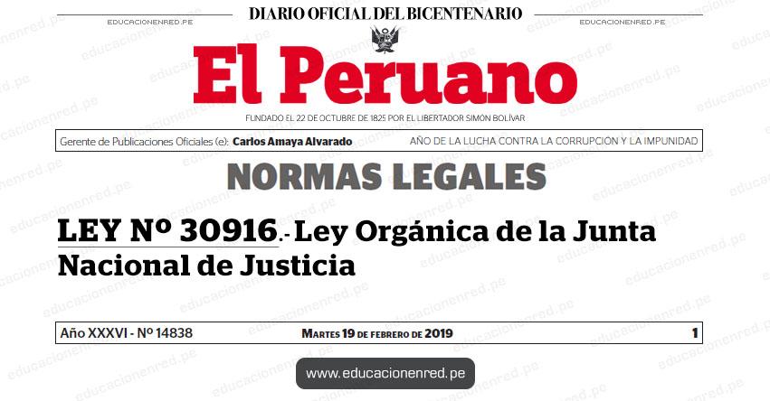 LEY Nº 30916 - Ley Orgánica de la Junta Nacional de Justicia