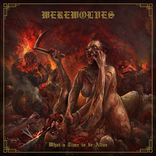 "Werewolves - ""What a Time to Be Alive"""