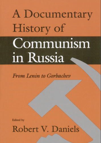 Documentary History of Communism in Russia