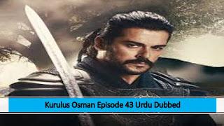 Kurulus Osman Urdu Dubbed Season 1 Episode 43