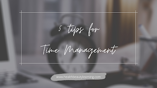 5 easy tips for time management