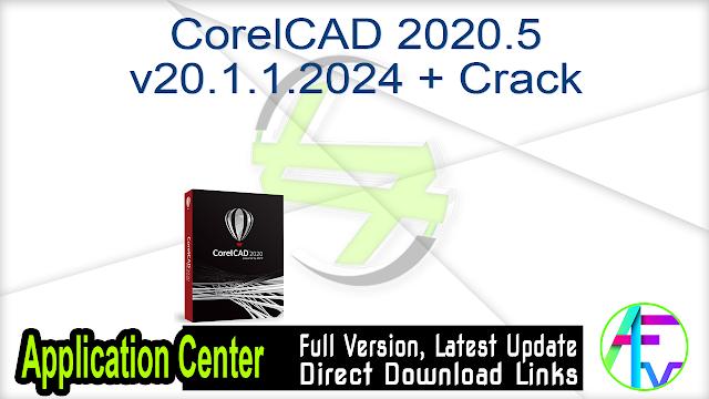 CorelCAD 2020.5 v20.1.1.2024 + Crack