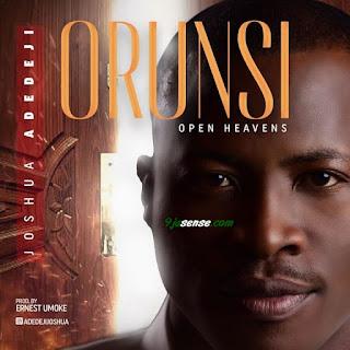 Download Audio: Joshua Adedeji - ORUN SI (Open Heavens) mp3