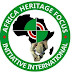 It is high time we appreciate, embrace the value our cultural heritage - Africa Heritage Focus Initiative International.