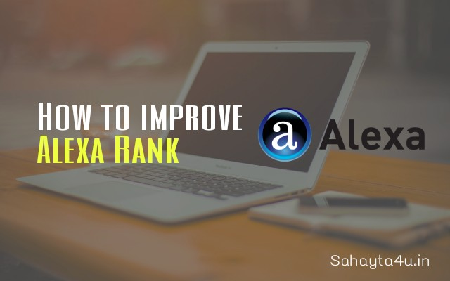 What is alexa rank & How to improve it