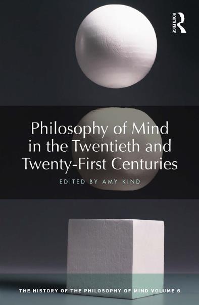 Philosophy of Mind in the Twentieth and Twenty-First Centuries, Volume 6