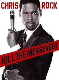 Watch Chris Rock: Kill the Messenger Online Free in HD