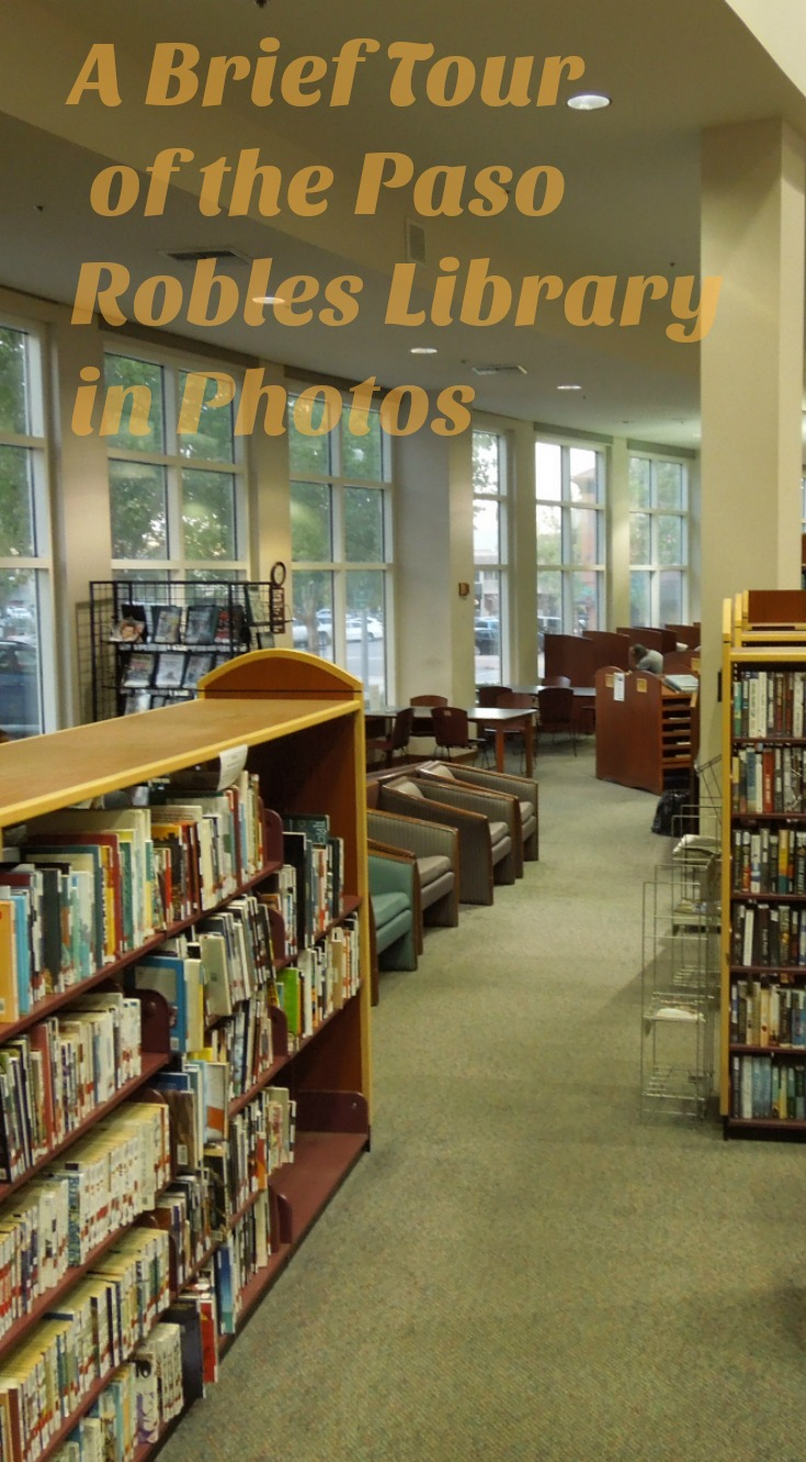 A Brief Tour of the Paso Robles Library in Photos