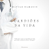 MATIAS DAMÁSIO - GUARDIÕES DA VIDA [DOWNLOAD MP3]