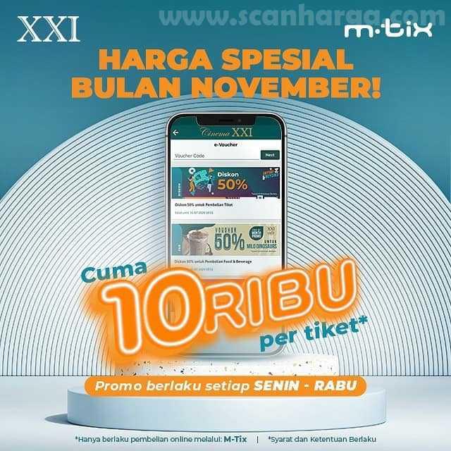 Promo Cinema XXI Harga Spesial November cuma Rp 10.000 /Tiket
