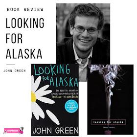 looking for alaska - john green book review