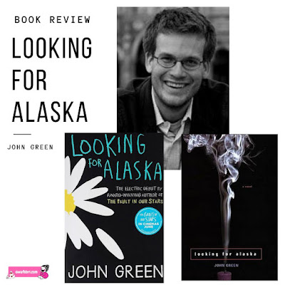 looking for alaska - john green book review