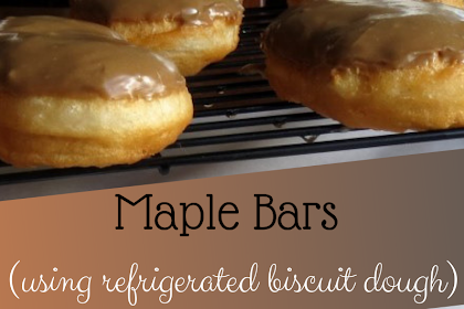 Maple Bars (using refrigerated biscuit dough)