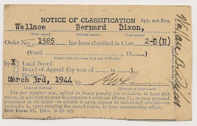 Selective Service Notice of Classification for Wallace B. Dixon, 3 March 1944, Class 2-B.