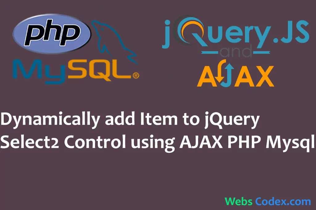 Dynamically Add Item to jQuery Select2 Control using Ajax with PHP
