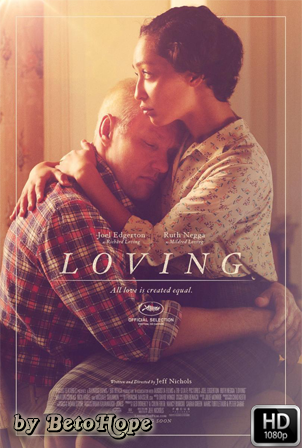 Loving [1080p] [Latino-Ingles] [MEGA]
