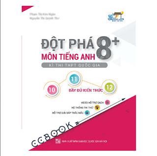 Đột Phá 8+ Kì Thi THPT Quốc Gia Môn Tiếng Anh ebook PDF-EPUB-AWZ3-PRC-MOBI