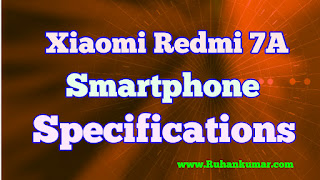 Redmi 7A Mobile Specification Launch In India hindi