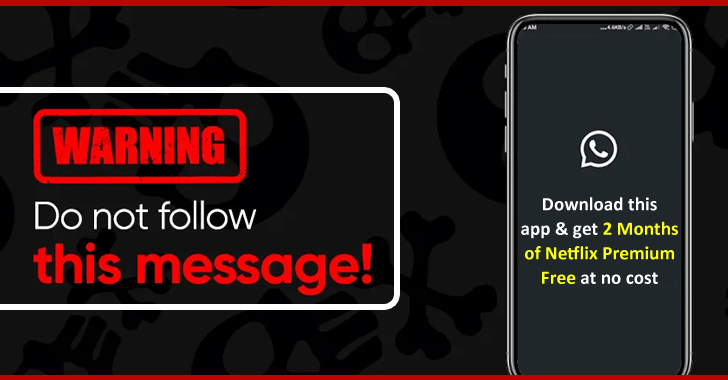 New Wormable Android Malware Disguised as a Netflix Tool Spreads Through WhatsApp Messages