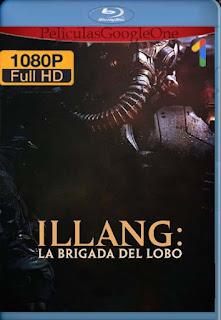 Illang: La brigada del lobo[2018] [1080p Web-Dl] [Latino-Inglés] [GoogleDrive] chapelHD
