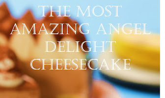 The Most Amazing Angel Delight Cheesecake