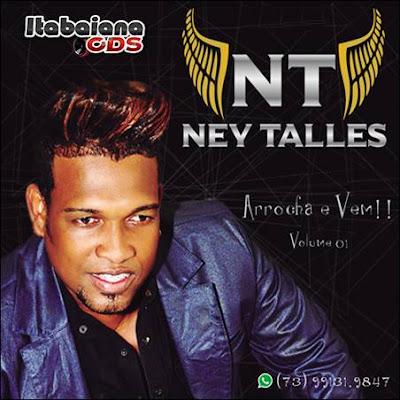 Ney Talles - CD Arrocha e Vem Volume 1 - 2016
