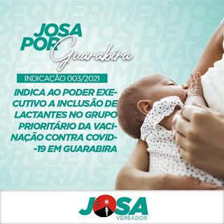 Vereador Josa da padaria quer inclusão das Lactantes no grupo prioritário de vacinação contra COVID-19  em Guarabira