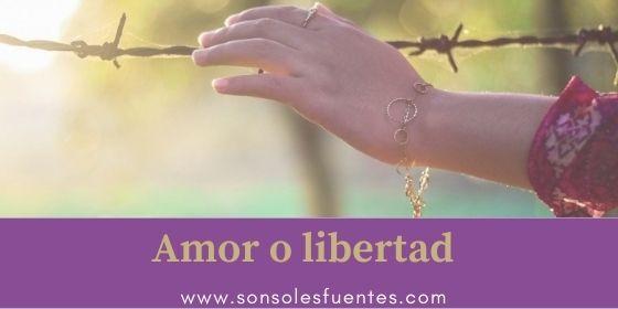 miedo a perder la libertad por culpa del amor