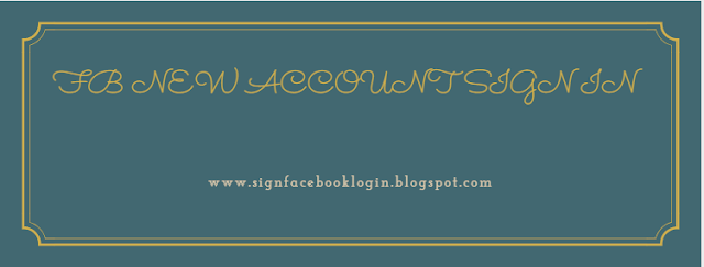 Fb New Account Sign In