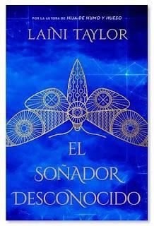 """Reseña: """"El soñador desconocido"""" - Laini Taylor"""