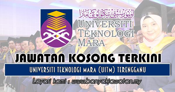 Jawatan Kosong 2018 di Universiti Teknologi Mara (UiTM) Terengganu