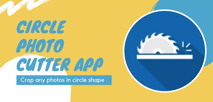 Circle photo cutter app