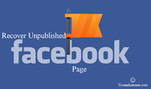 How to Recover Unpublished Facebook Page Before 3 Days
