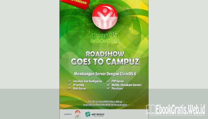 Ebook Panduan ClearOS Indonesia (Road Show Goes To Campus)