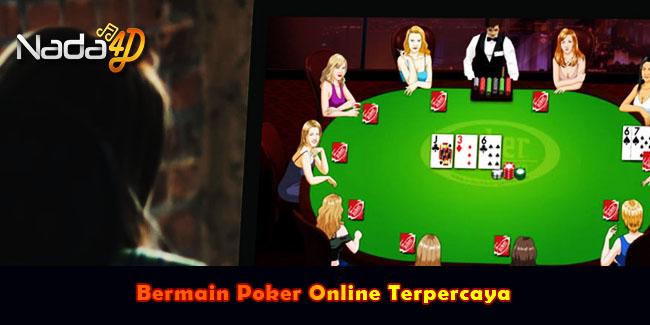 Bermain Poker Online Terpercaya