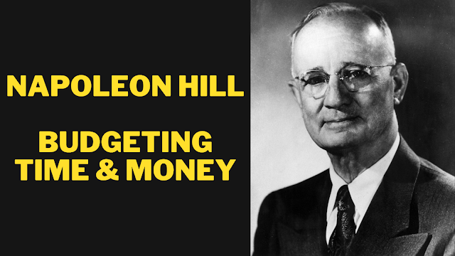 Budgeting Time & Money Napoleon Hill