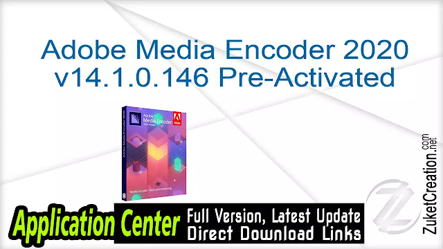 Adobe Media Encoder 2020 v14.1.0.146 Pre-Activated
