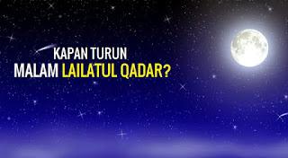 Lailatul Qadar Makna dan Tanda - Tandanya