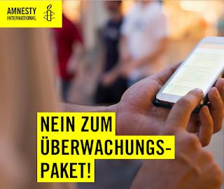 Österreich: NEIN ZUM ÜBERWACHUNGS-PAKET! (AMNESTY NTERNATIONAL)