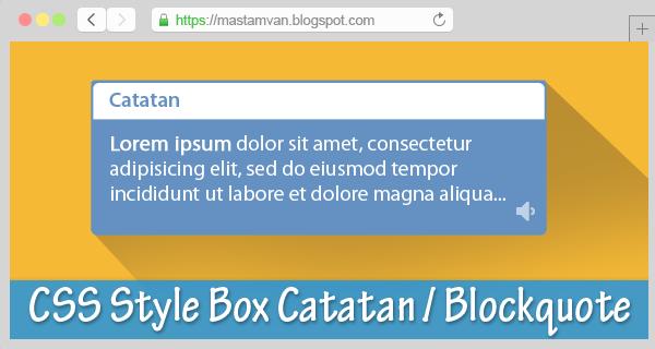 kotak catatan atau blockquotes