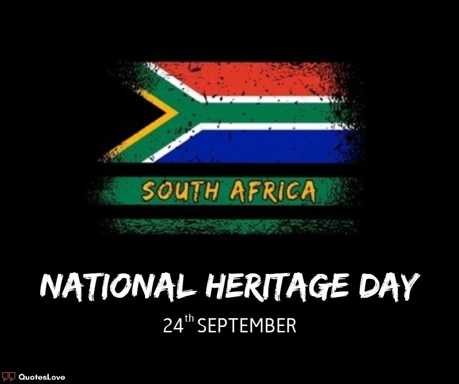[South Africa] Heritage Day Quotes, Wishes, Images, Poster, Pictures, Photos