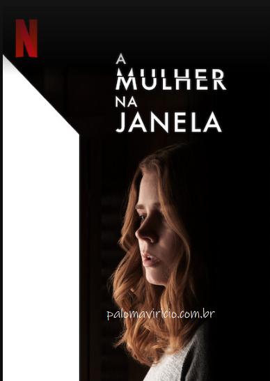 A-MULHER-NA-JANELA-NETFLIX-MOVIE