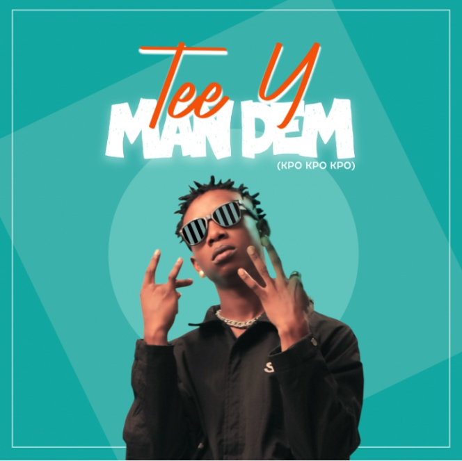 MUSIC: Tee Y – Man Dem (Freestyle) | @Naijamusicspot