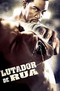 Lutador de Rua (2009) Dublado 720p
