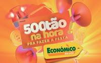 Promoção 500tão na hora Economico Atacadão