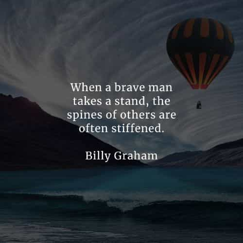 Be Brave quotes that will help you become courageous