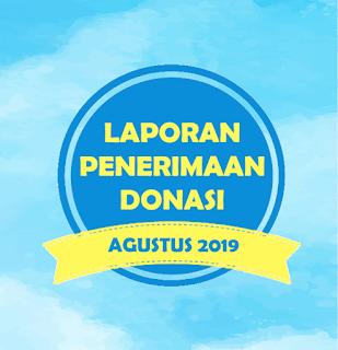 LAPORAN PENERIMAAN DONASI AGUSTUS 2019