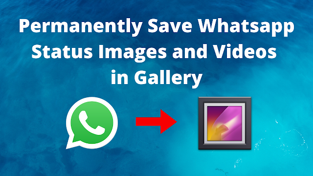 Save WhatsApp Status in Gallery
