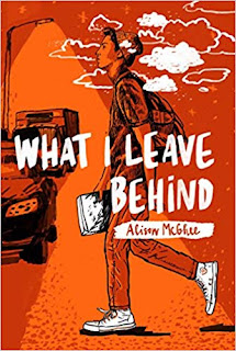 Book Review: What I Leave Behind, by Alison McGhee